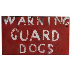 Early 20th Century English Hand Painted Sign 'Warning Guard Dogs'