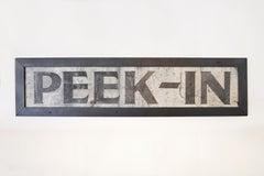 "Early 20th Century ""Peek In"" Sign"