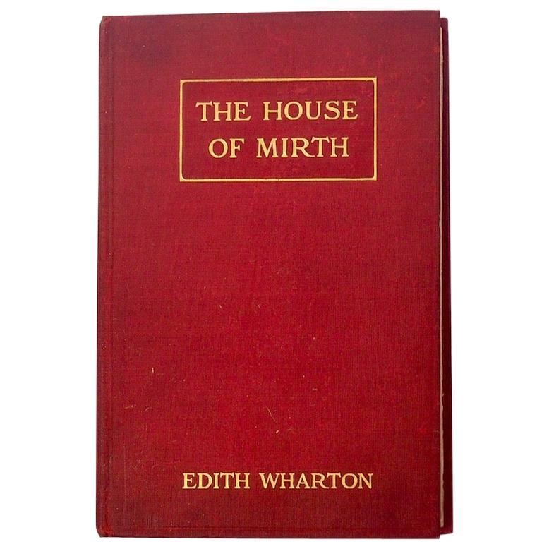 Edith Wharton The House of Mirth, First Edition, 1905