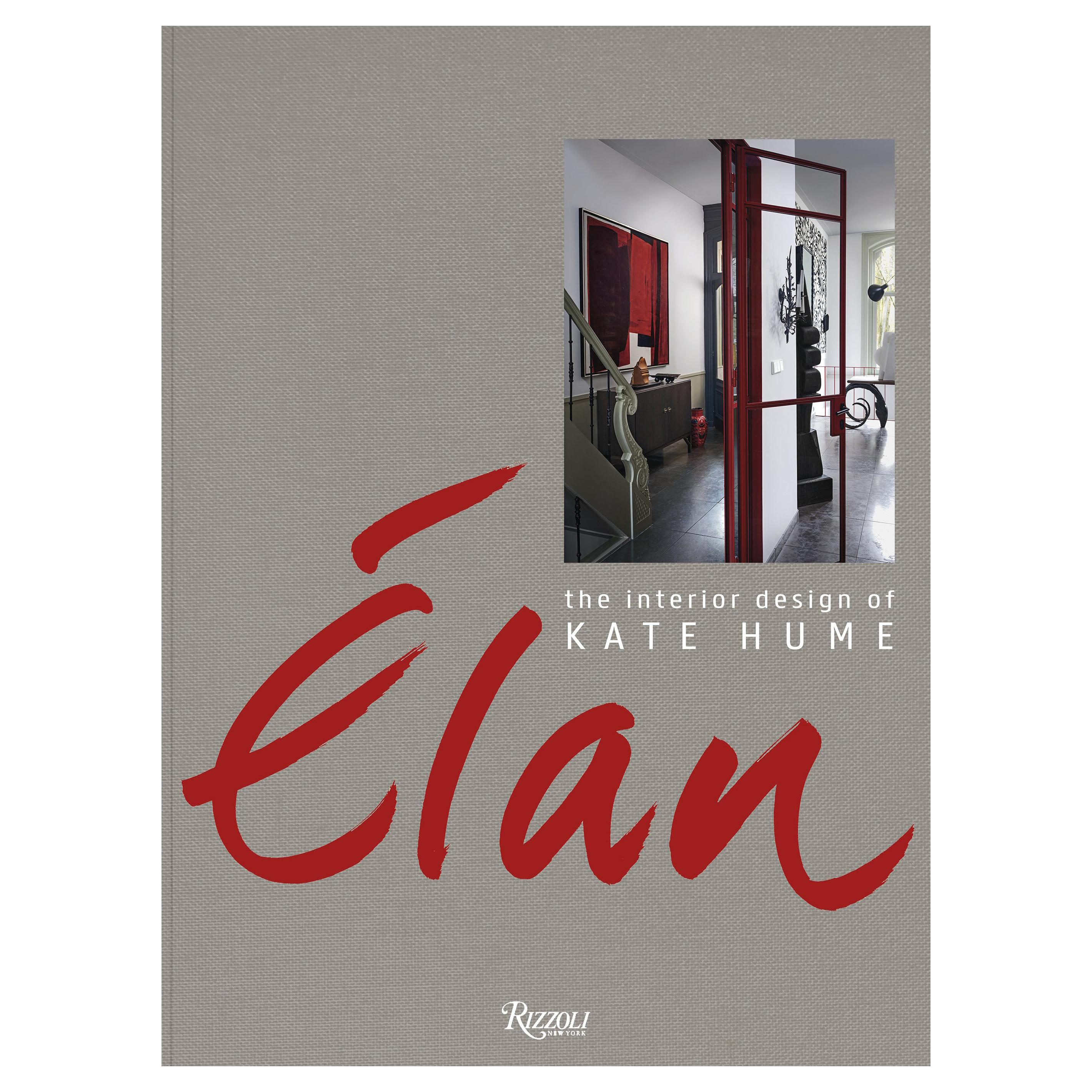 Elan The Interior Design of Kate Hume