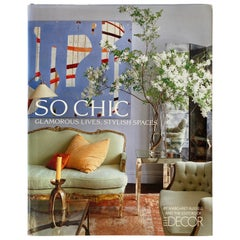 Elle Decor So Chic Glamorous Lives, Stylish Spaces Hardcover Table Book