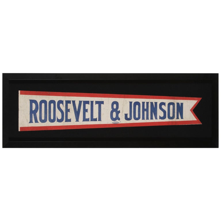 Elongated Pennant Made for the 1912 Presidential Campaign of Roosevelt & Johnson For Sale