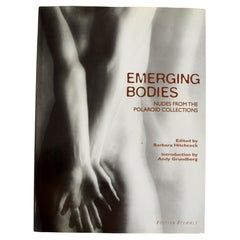 Emerging Bodies:Nudes from the Polaroid Collections by Barbara Hitchcock, 1st Ed