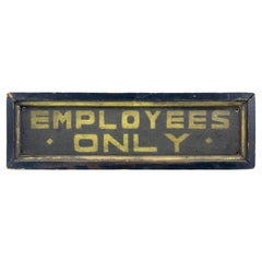 """""""Employees Only"""" Sign"""