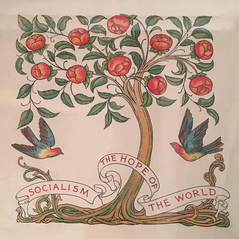 A rare, mint condition English Arts & Crafts period banner, with the words Socialism The Hope of the World in a ribbon banner below two flying birds flanking a beautifully stylized tree with rose blossoms, in the manner of William Morris, with the