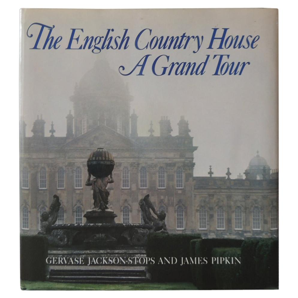 English Country House a Grand Tour Decorative Book