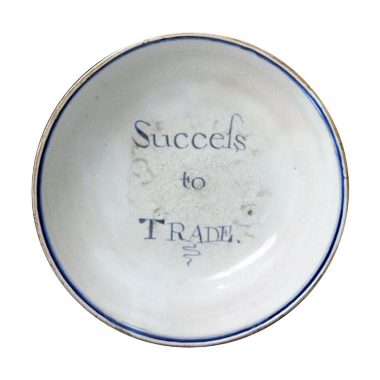 """English Delftware Bowl """"Success to Trade"""", 1750 For Sale"""