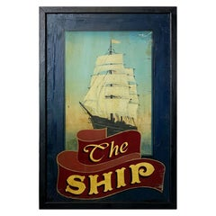 "English Pub Sign, ""The Ship"""