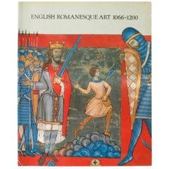 English Romanesque Art 1066-1200, First Edition