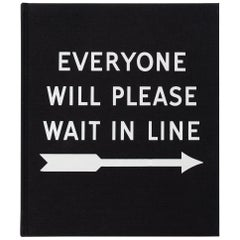 Everyone Will Please Wait in Line