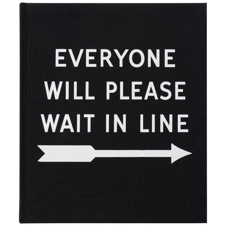 Everyone Will Please Wait in Line For Sale