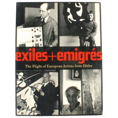 Exiles and Imigrés, The Flight of European Artists from Hitler, First Edition