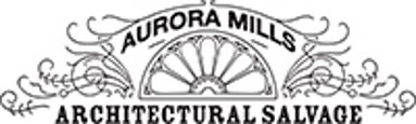 Aurora Mills Architectural Salvage, Inc.