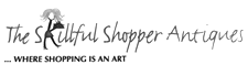 THE SKILLFUL SHOPPER ANTIQUES