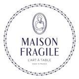 Maison Fragile