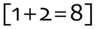 [1+2=8]