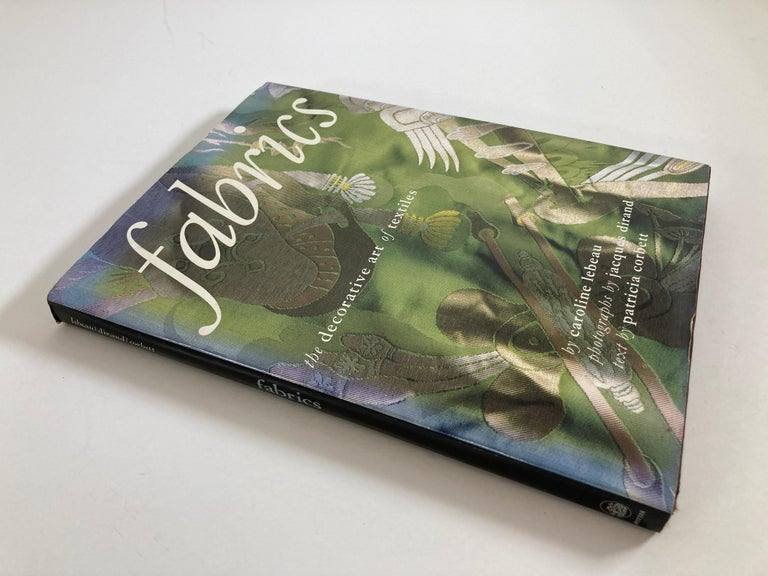 Fabrics The Decorative Art of Textiles Spectacularly illustrated with richly colorful, sumptuously textured photographs, Fabrics is an enthusiastic trip through the history, technology, and lore of this most versatile design element, and a