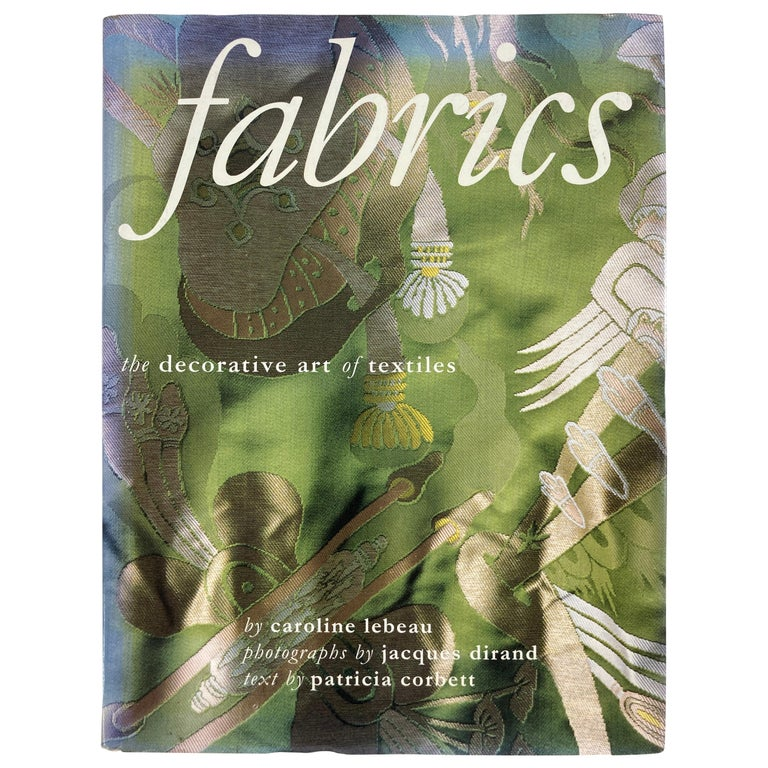 Fabrics The Decorative Art of Textiles Coffee Table Book For Sale