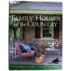 Family Houses in the Country by Gilles De Chabaneix Stated First Edition