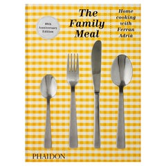 Family Meal Home Cooking with Ferran Adrià, 10th Anniversary Edition