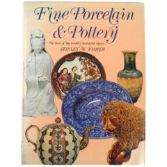 Fine Porcelain & Pottery by Stanley W. Fisher