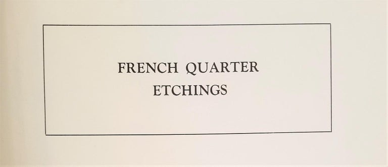 Engraved First Edition First Printing of French Quarter Etchings by W Woodward For Sale
