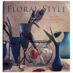 Floral Style The Art of Arranging Flowers Decorative Coffee Table Book