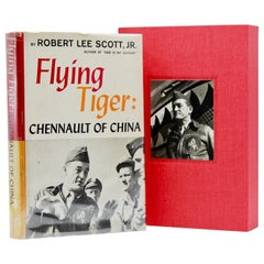 Flying Tiger: Chennault of China, Twice-Signed by Robert Lee Scott, Jr., 1st Ed.