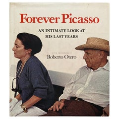 Forever Picasso An Intimate Look at His Last Years Book by Roberto Otero