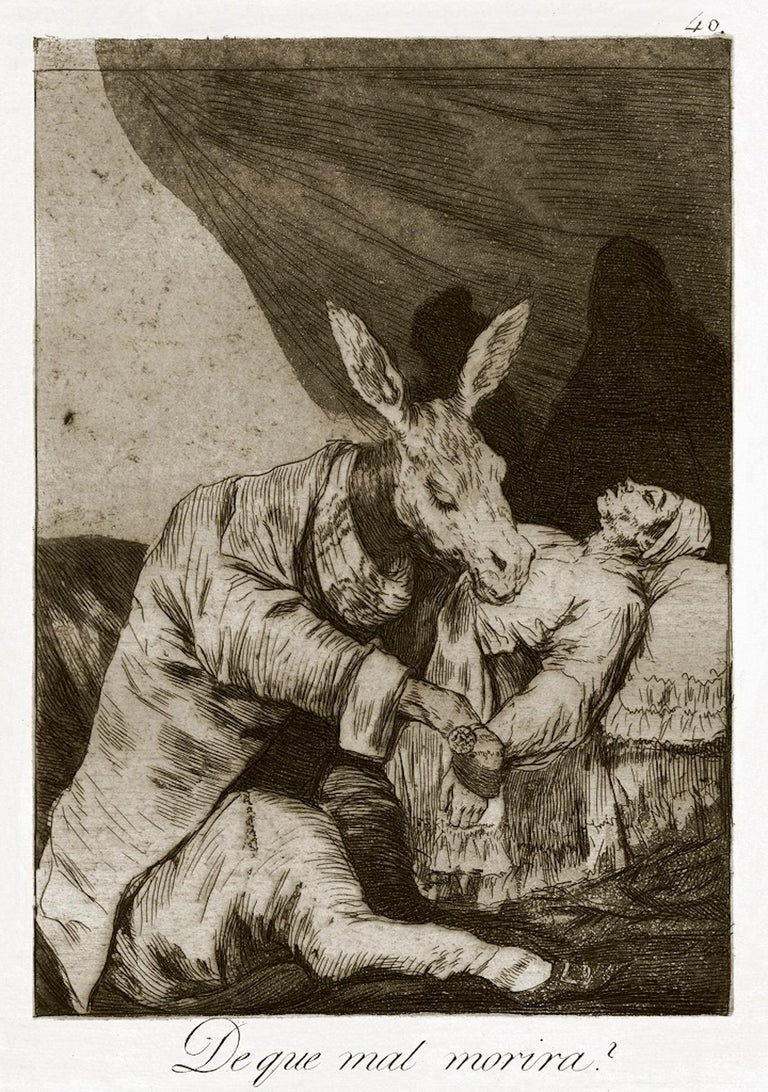 """¿De qué mal morirá?"" is an original print realized by the great Spanish artist Francisco Goya and published for the first time in 1799.  Original etching on wove paper.  The plate belongs to the Third Edition published in 1868 by the Calcografia"