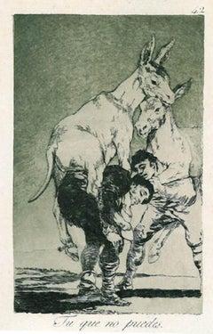 Tu que no Puedes - Original Etching by Francisco Goya - 1868