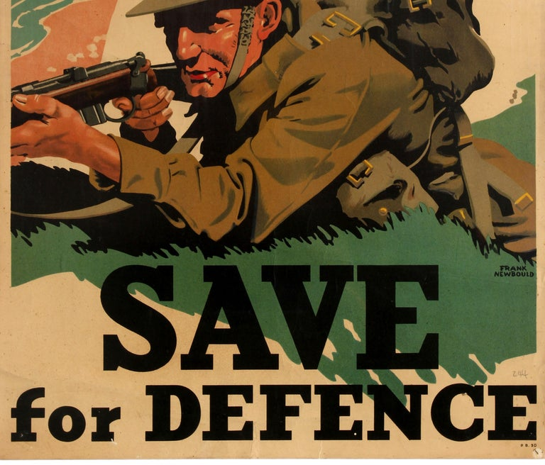 Original vintage World War Two Home Front propaganda poster published by the Post Office Savings Bank Save For Defence featuring dynamic artwork by the notable British poster artist Frank Newbould (1887-1951) depicting a soldier in uniform crouching