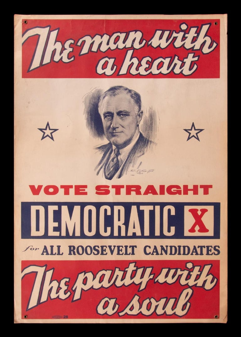 """The Man with A Heart, The Party With a Soul"": FRANKLIN D. ROOSEVELT POSTER, made for his 1936 presidential run, the best of all known examples across all four of the FDR campaigns, extremely rare and with what is perhaps the best slogan in 19th or"