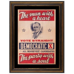 """Franklin D. Roosevelt 1936 Campaign Poster:  """"The Man with a Heart..."""""""