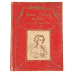 French Book- Quatre Femmes au temps de la Revolution, 1934
