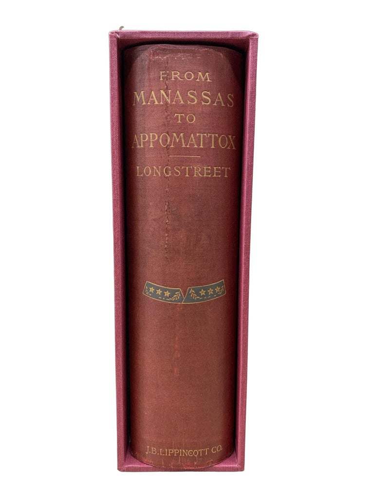 From Manassas to Appomattox, by James Longstreet, First Edition, Signed For Sale 2