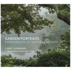 Garden Portraits Experiences of Natural Beauty