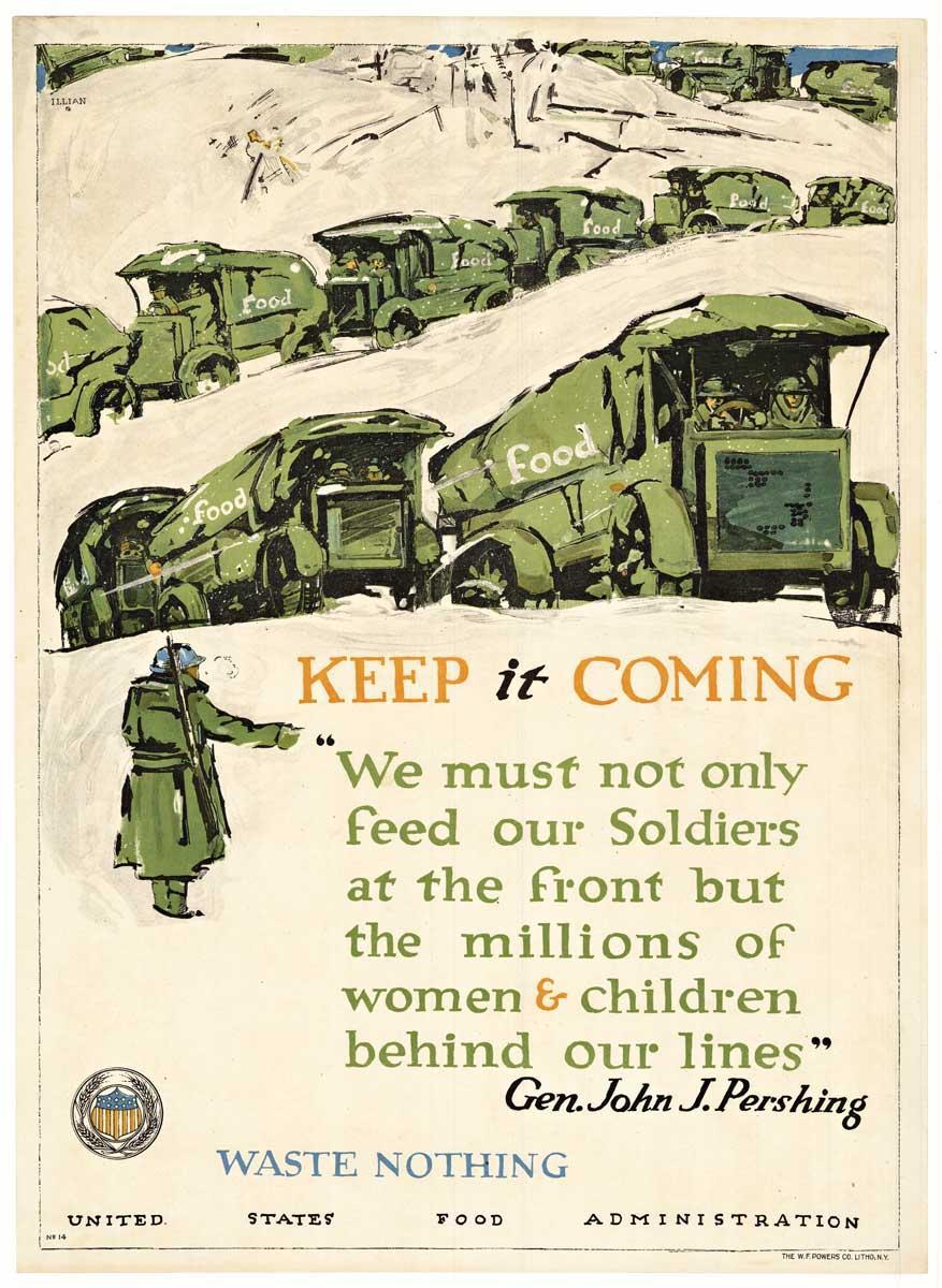 Keep it Coming, Waste Nothing original World War 1 vintage poster