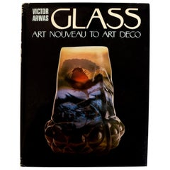 Glass Art Nouveau to Art Deco by Victor Arwas