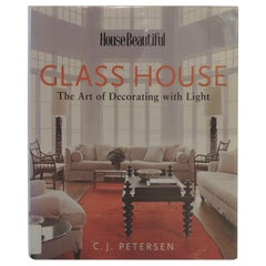 """""""Glass House"""" by House Beautiful Decorative Book"""