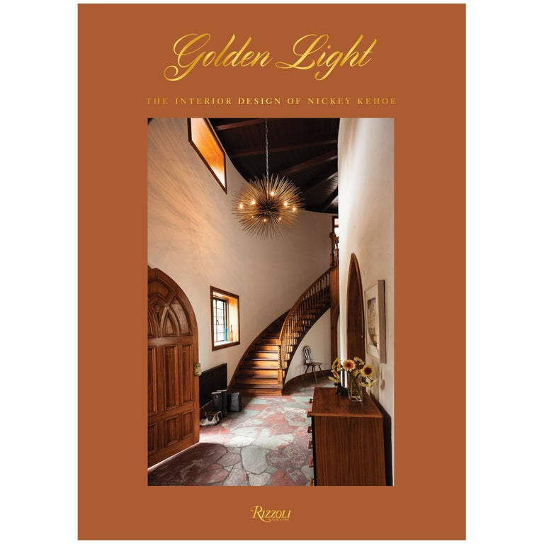 Golden Light the Interior Design of Nickey Kehoe For Sale