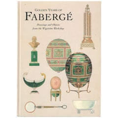 Golden Years of Faberge, Drawings and Objects from the Wigstrom Workshop 'Book'