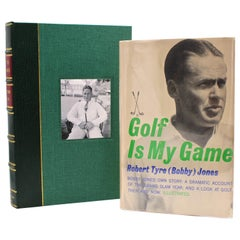 Golf is My Game, Signed by Robert Tyre 'Bobby' Jones, First Edition, 1960