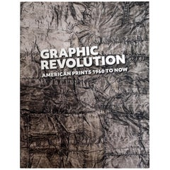 Graphic Revolution American Prints 1960 to Now by Elizabeth Wyckoff, 1st Ed