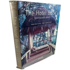 Great Escapes Africa, the Hotel Book Tashen