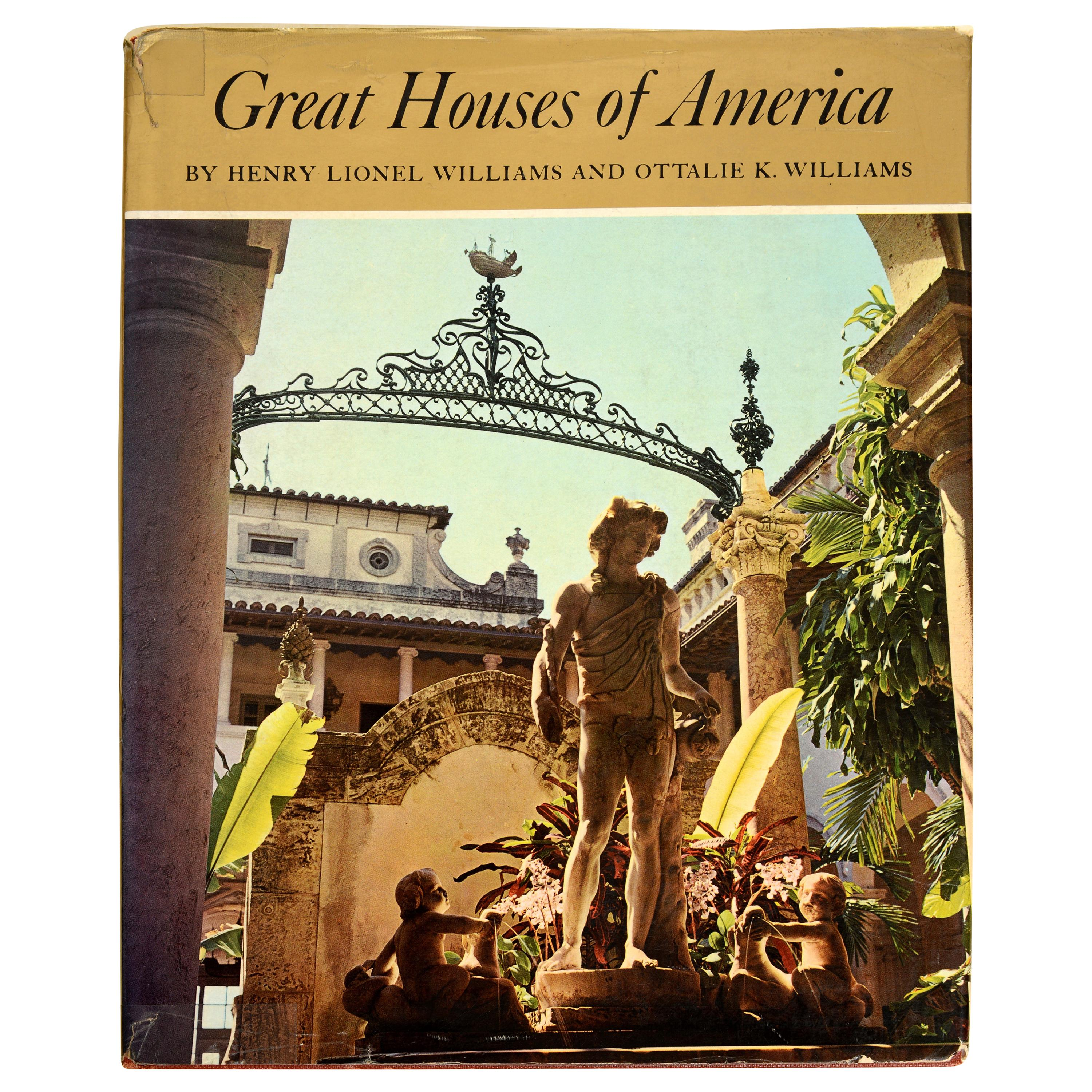 Great Houses Of America by Henry Lionel Williams & Ottalie K. Williams, 1st Ed