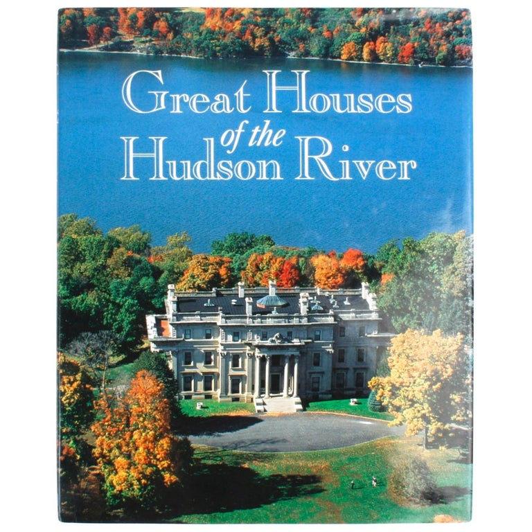 Great Houses of the Hudson River, First Edition For Sale
