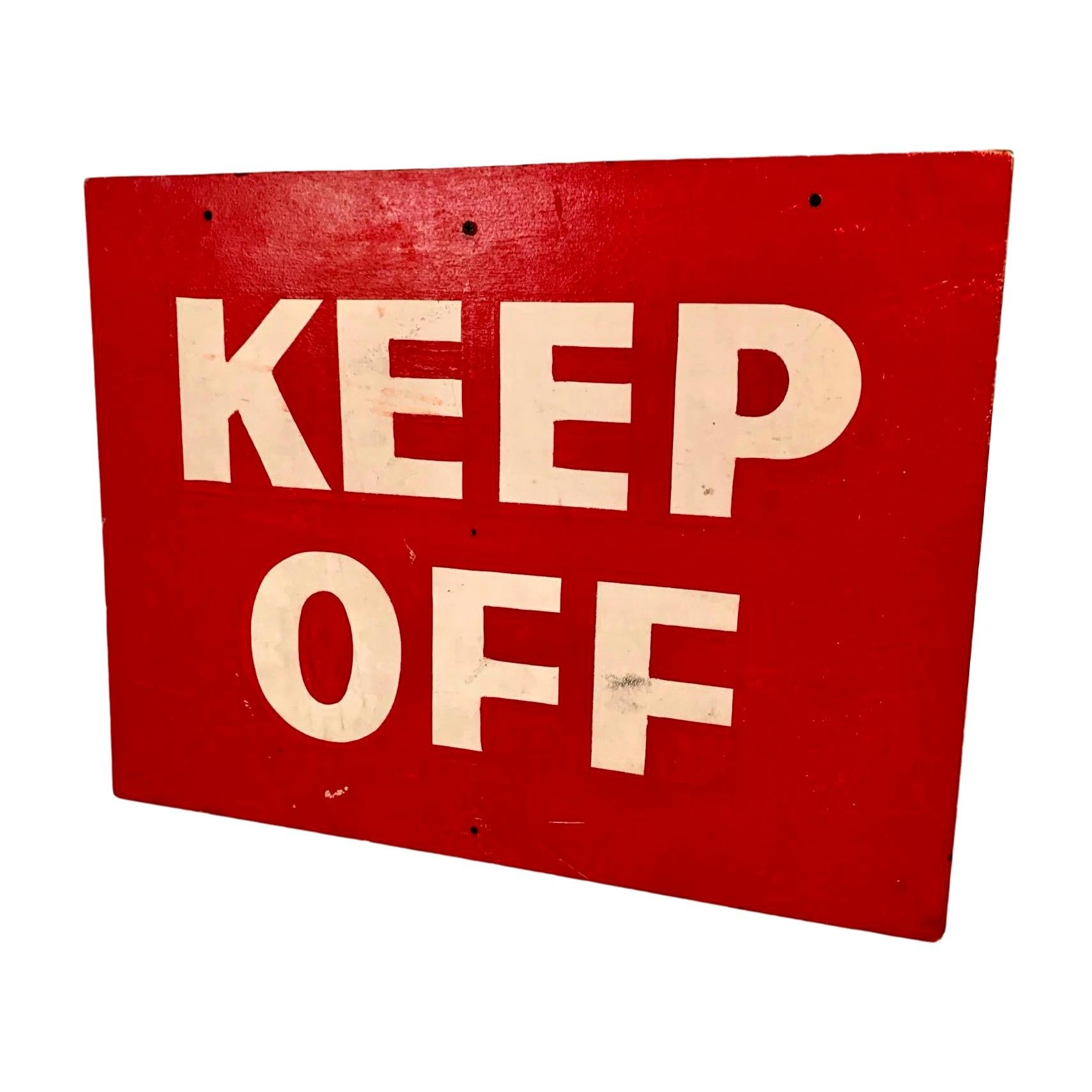 Hand Painted Keep Off Sign