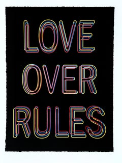 Love Over Rules: colorful text on black paper recalling urban neon street sign