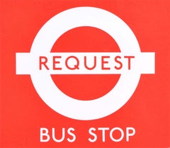 Hans Schleger 'Zero' London Transport Request Bus Stop c. 1970 Original Poster